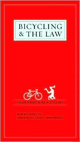 Bicycling & the Law by Bob Mionske & Steve Magas